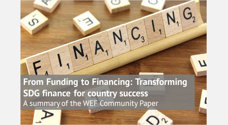 From Funding to Financing: Transforming SDG finance for country success