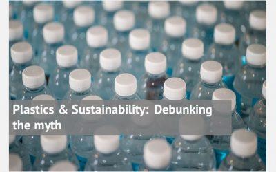 Plastics & Sustainability: Debunking the myth