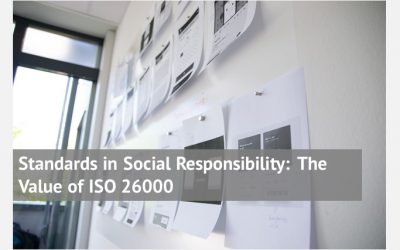 Standards in Social Responsibility: The Value of ISO 26000