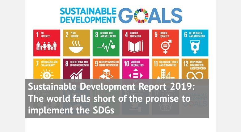 Sustainable Development Report 2019: The world falls short of the promise to implement the SDGs