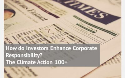 How do Investors Enhance Corporate Responsibility? The Climate Action 100+