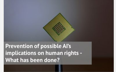 Prevention of possible AI's implications on human rights – What has been done?