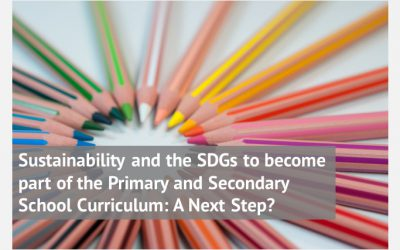 Sustainability and the SDGs to become part of the Primary and Secondary School Curriculum: A Next Step?