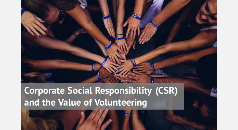 Corporate Social Responsibility (CSR) and the Value of Volunteering