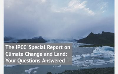 The IPCC' Special Report on Climate Change and Land: Your Questions Answered