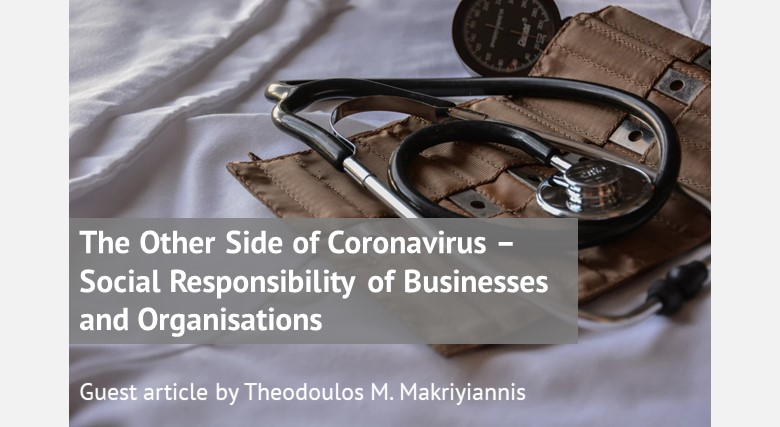 The Other Side of Coronavirus – Social Responsibility (CSR) of Businesses and Organisations