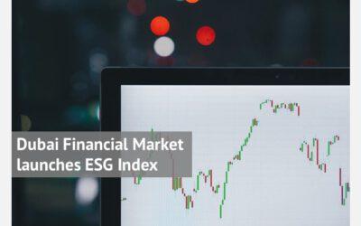 Dubai Financial Market launches ESG Index
