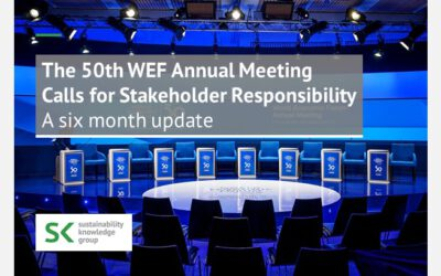 The 50th WEF Annual Meeting Calls for Stakeholder Responsibility: A six month update