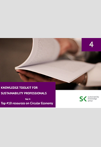 Knowledge Toolkit for Sustainability Professionals vol. 4 Top 10 Circular Economy Resources