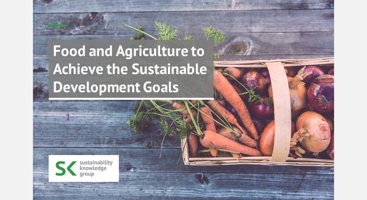 Food and Agriculture to Achieve the Sustainable Development Goals