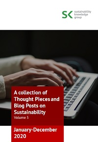 A collection of Thought Pieces and Blog Posts on Sustainability 2020 (Vol. 3)