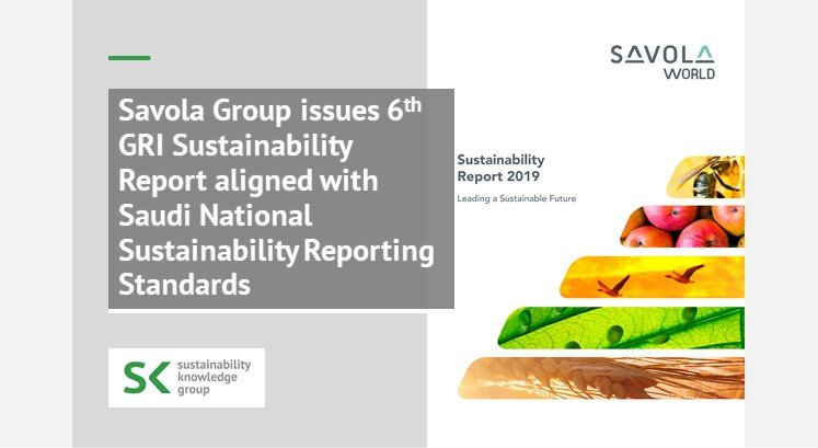 Savola Group issues 6th GRI Sustainability Report aligned with Saudi National Sustainability Reporting Standards