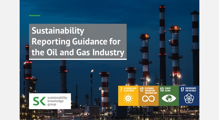 Sustainability Reporting Guidance for the Oil and Gas Industry