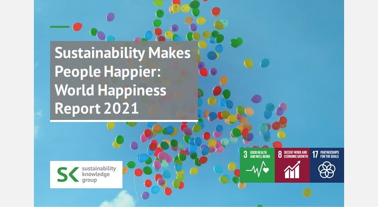 Sustainability Makes People Happier: World Happiness Report 2021